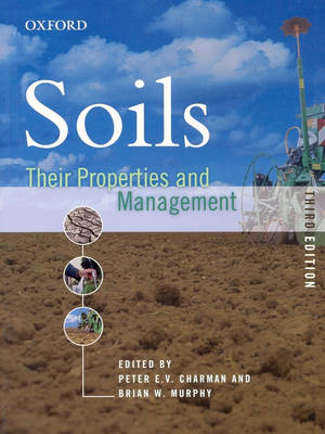 Soils and Their Properties: Soils: Their Properties and Management