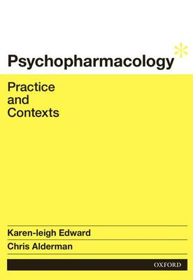 Psychopharmacology: Practice and Contexts
