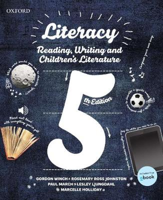 Literacy: Reading, Writing and Children's Literature 5th Edition
