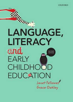 Language, Literacy and Early Childhood Education 2nd Edition