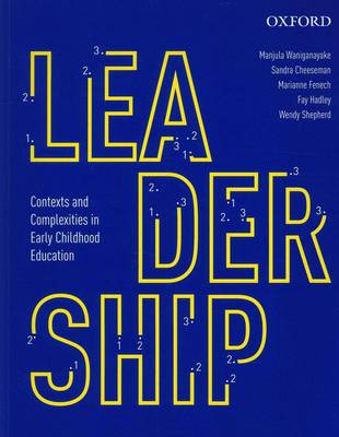 Leadership : Contexts and Complexities in Early Childhood Education (VitalSource eBook)