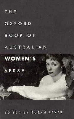 The Oxford Book of Australian Women's Verse