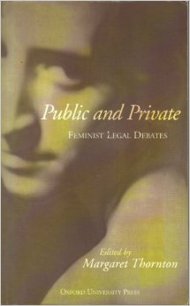 Public and Private: Feminist Legal Debates