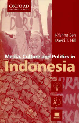 Media, Culture and Politics in Indonesia