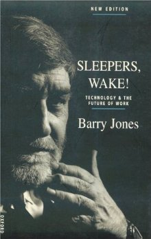 Sleepers, Wake!: Technology and the Future of Work