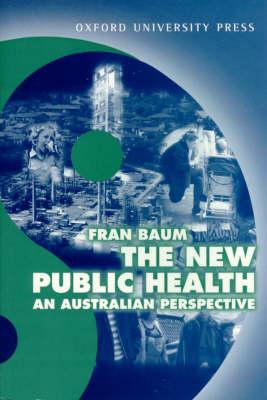 New Public Health: An Australian Perspective