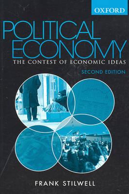 Political Economy: The Contest of Economic Ideas