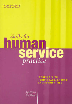 Working with Individuals, Groups and Communities: Skills for Practitioners