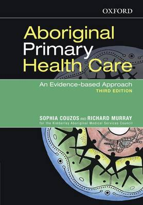 Aboriginal Primary Health Care: An Evidence-Based Approach