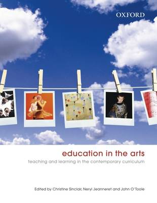 Education in the Arts: Principles and Practices for Teaching