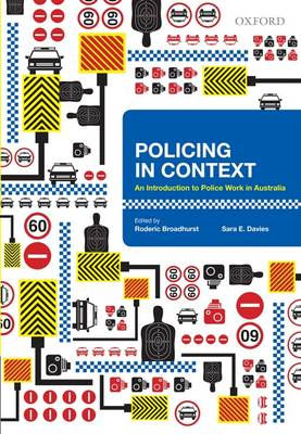 Policing in Context: An Introduction to Police Work in Australia