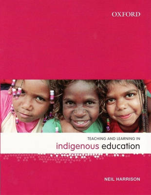 Teaching and Learning in Indigenous Education