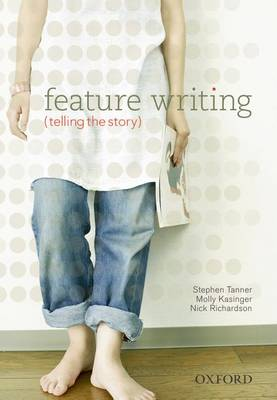 Feature Writing: Telling the Story