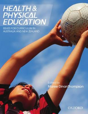 Health and Physical Education: Contemporary Issues for Curriculum in Australia and New Zealand