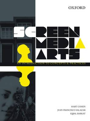 Screen Media Arts: An Introduction to Concepts and Practices
