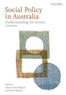 Social Policy in Australia: Understanding for Action