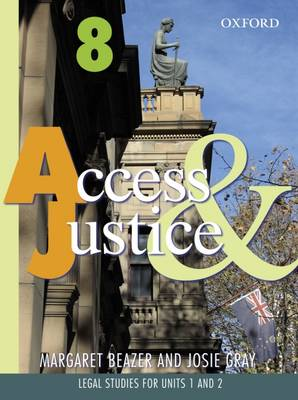 Access and Justice: Legal Studies for Units 1 and 2, Year 11