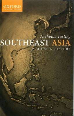 South-East Asia: A Modern History