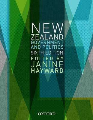 New Zealand Government and Politics 6th Edition