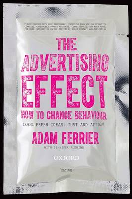 The Advertising Effect: How to Change Behaviour: How to Change Behaviour