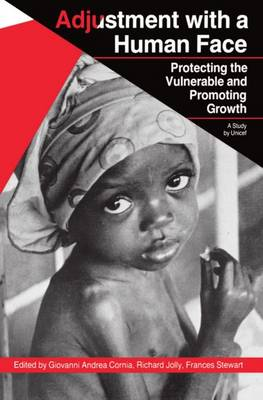 Adjustment with a Human Face: v. 1: Protecting the Vulnerable and Promoting Growth