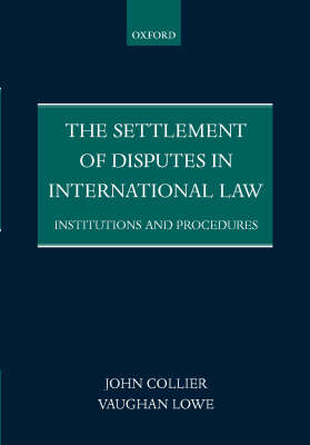 Settlement of Disputes in International Law: Institutions and Procedures