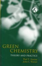 Green Chemistry: Theory & Practice