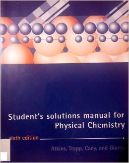 Physical Chemistry: Solutions Manual