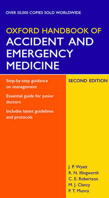 Oxford Handbook Of Accident And Emergency Medicine 2ed