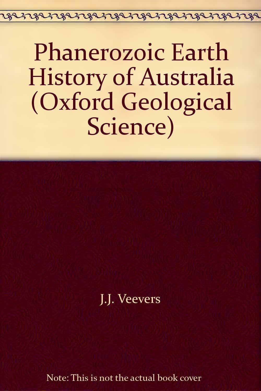 Phanerozoic Earth History Of Australia