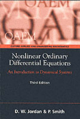 Nonlinear Ordinary Differential Equations: An Introduction to Dynamical Systems