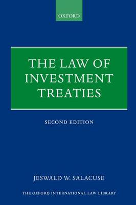 The Law of Investment Treaties 2nd Edition