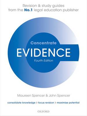 Evidence Concentrate: Law Revision and Study Guide