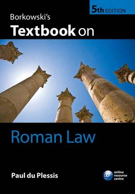 Borkowski's Textbook on Roman Law 5th Edition
