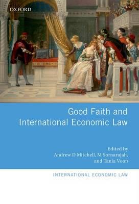 Good Faith and INTL Economic Law