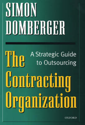 The Contracting Organization: A Strategic Guide to Outsourcing