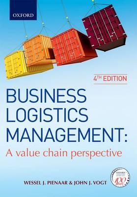 Business Logistics Management: A Value Chain Perspective