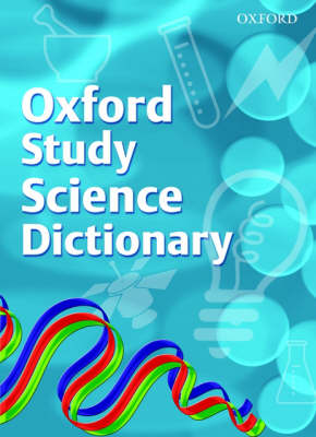 Oxford Science Study Dictionary: 2008