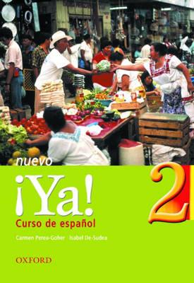 Ya Nuevo: Curso De Espanol: Pt.2: Students' Book