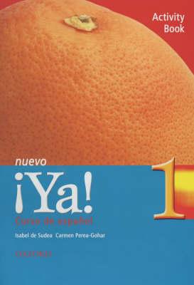 Ya Nuevo: Curso de Espanol: Pt.1: Activity Book