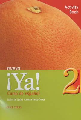 Ya Nuevo: Curso De Espanol: Pt. 2: Activity Book