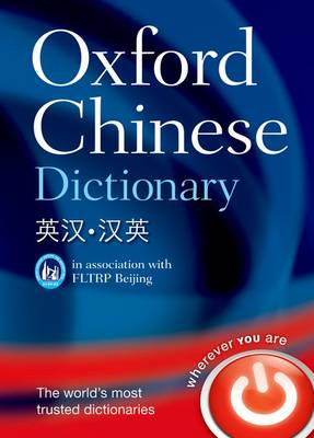Oxford Chinese Dictionary: English-Chinese: Chinese English