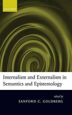 Internalism and Externalism in Semantics and Epistemology