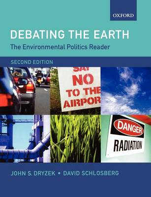 The Environmental Politics Reader: Debating the Earth