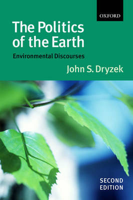 The Politics of the Earth: Environmental Discourses