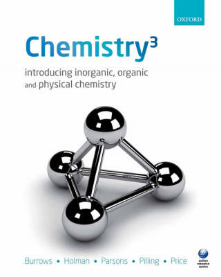 Chemistry3: Introducing Inorganic, Organic and Physical Chemistry