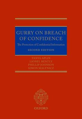 Gurry on Breach of Confidence: The Protection of Confidential Information