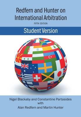 Redfern and Hunter on International Arbitration-Student Version