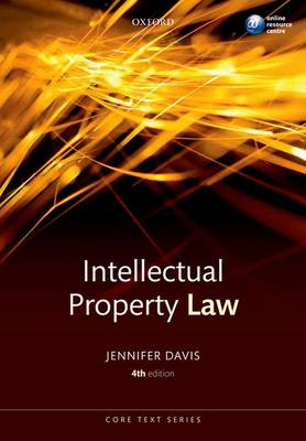 Intellectual Property Law Core Text