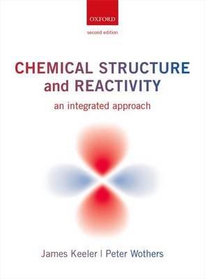 Chemical Structure and Reactivity: An Integrated Approach